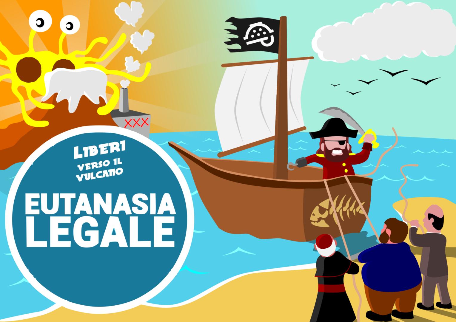 Torniamo ad arrembare le piazze per Eutanasia Legale!